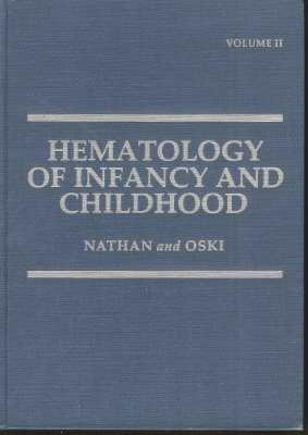 9780721666778: Hematology of Infancy and Childhood: v. 2