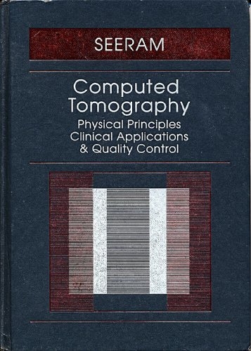 9780721667102: Computed Tomography: Physical Principles, Clinical Applications, and Quality Control