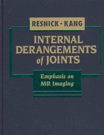 Internal Derangements of Joints: Emphasis on Mr: Donald Resnick MD,