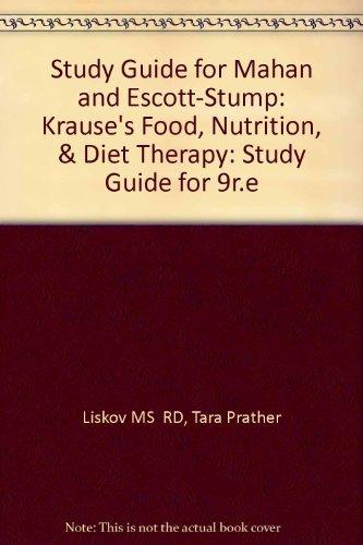 Krause's Food, Nutrition, & Diet Therapy -: Tara Prather Liskov