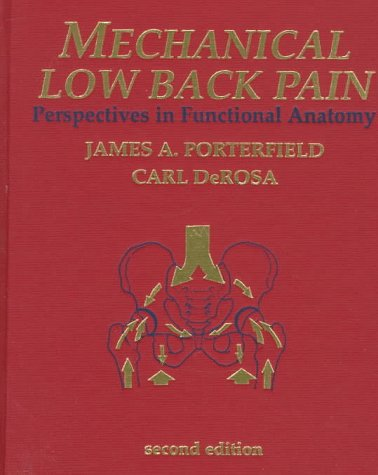 Mechanical Low Back Pain: Perspectives in Functional: Porterfield PT MA