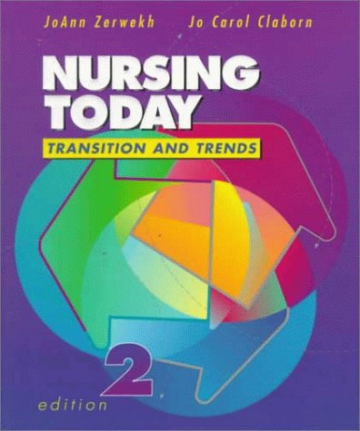 9780721668994: Nursing Today: Transition and Trends