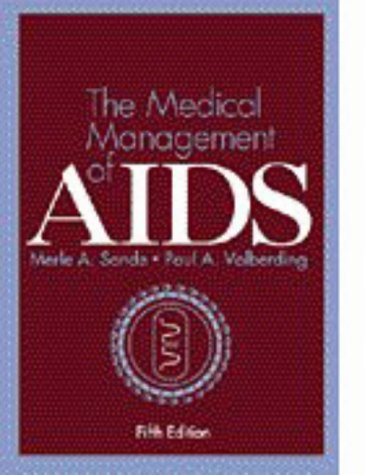 9780721669083: The Medical Management of AIDS