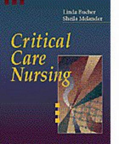 Critical Care Nursing: Linda Bucher