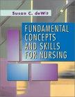 9780721669236: Fundamental Concepts and Skills for Nursing, 1e