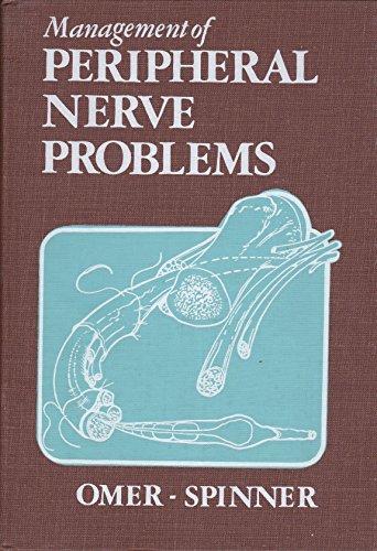 Management of Peripheral Nerve Problems: George E. Omer, Jr., Morton Spinner