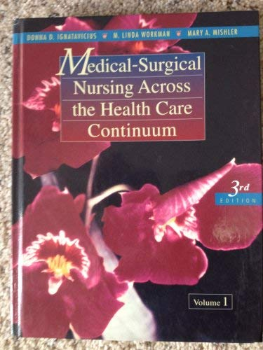9780721669809: Medical-Surgical Nursing Across the Health Care Continuum (2 Volumes)