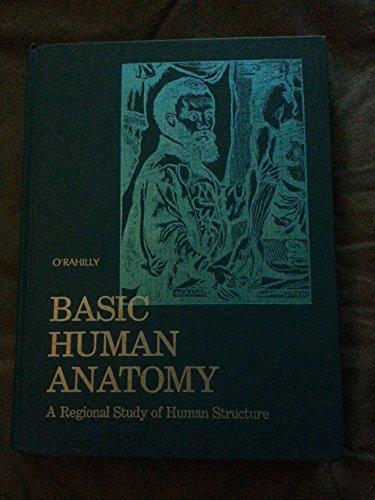 9780721669908: Basic Human Anatomy: Regional Study of Human Structure