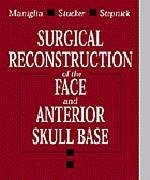 9780721669939: Surgical Reconstruction of the Face and Anterior Skull Base
