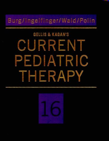 9780721669984: Gellis & Kagan's Current Pediatric Therapy