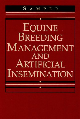 9780721670126: Equine Breeding Management and Artificial Insemination, 1e