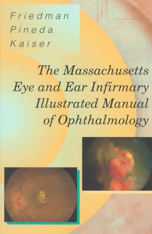 9780721670256: The Massachusetts Eye & Ear Infirmary Illustrated Manual of Ophthalmology