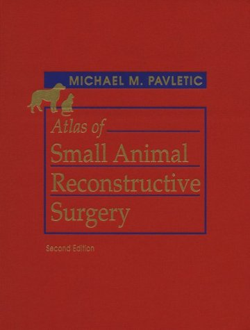 9780721670775: Atlas of Small Animal Reconstructive Surgery