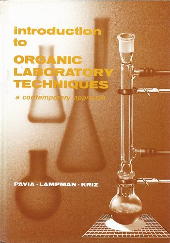 9780721671215: Introduction to organic laboratory techniques: A contemporary approach (Saunders golden sunburst series)