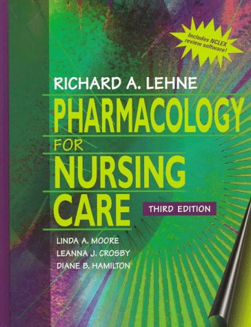 Pharmacology for Nursing Care (With Diskette): Richard A. Lehne,