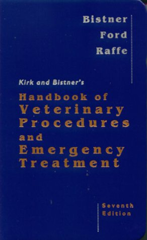 9780721671666: Kirk and Bistner's Handbook of Veterinary Procedures and Emergency Treatment, 7e