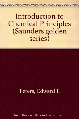 9780721672083: Introduction to Chemical Principles (Saunders golden series)