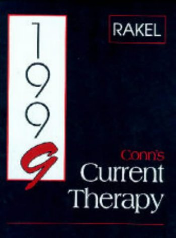 Conn's Current Therapy 1999: Rakel, Robert E.