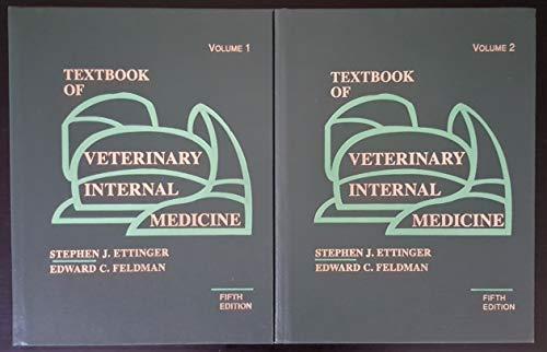 Textbook Of Veterinary Internal Medicine, 5E, 2 Vols. Set: Ettinger S. J