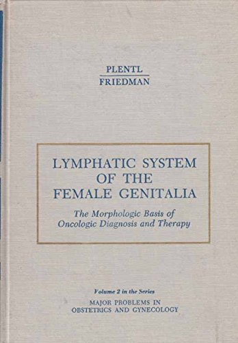 9780721672663: Lymphatic System of the Female Genitalia (Major Problems in Obstetrics & Gynecology)