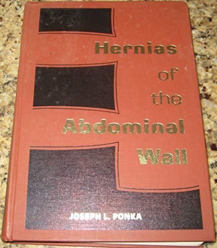 Hernias of the abdominal wall: Ponka, Joseph L