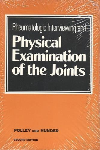 9780721672793: Rheumatologic Interviewing and Physical Examination of the Joints