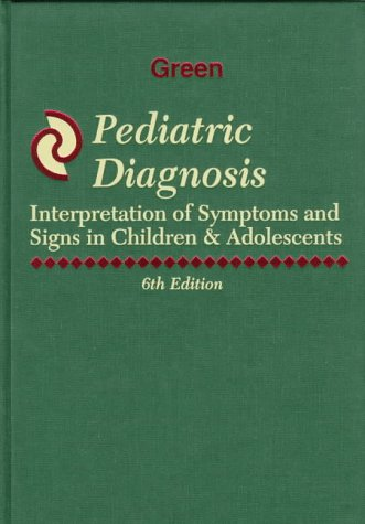 9780721672847: Pediatric Diagnosis: Interpretation of Symptoms and Signs in Children & Adolescents