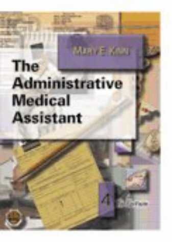 9780721672939: The Administrative Medical Assistant (Free CD-ROM with Return of Enclosed Card)