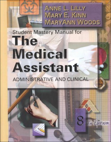 9780721673028: Student Mastery Manual for The Medical Assistant: Administrative and Clinical