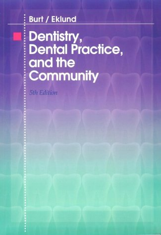 9780721673097: Dentistry, Dental Practice, and the Community, 5e