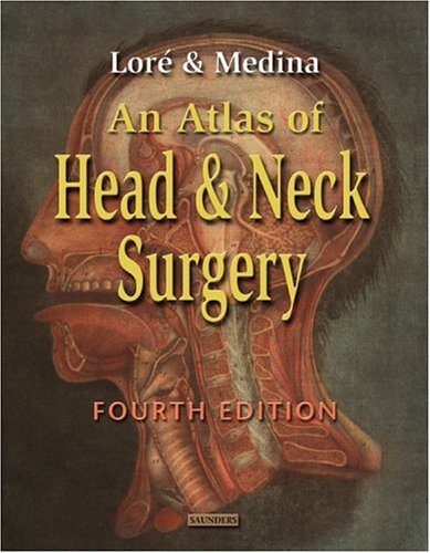 9780721673196: An Atlas of Head and Neck Surgery, 4e