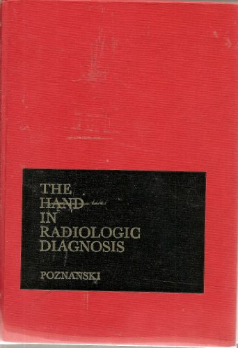 9780721673271: Hand in Radiologic Diagnosis (Saunders monographs in clinical radiology, v. 4)