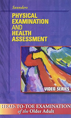 9780721673561: Head-to-toe Examination of the Older Adult Video (Saunders Physical Examination & Health Assessmen)