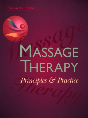 9780721674193: Massage Therapy: Principles & Practice