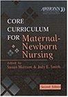 9780721674247: Core Curriculum for Maternal-Newborn Nursing