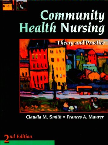 9780721674698: Community Health Nursing: Theory and Practice, 2e