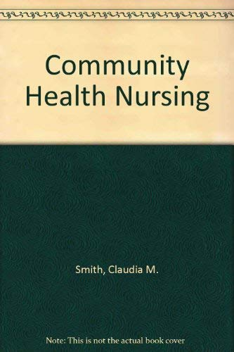 9780721674704: Community Health Nursing: Theory & Practice