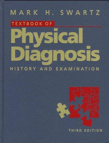 9780721675145: Textbook of Physical Diagnosis: History and Examination