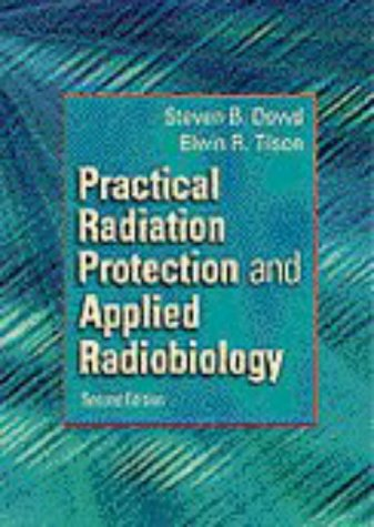 9780721675237: Practical Radiation Protection and Applied Radiobiology