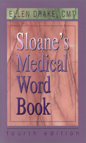 9780721676265: Sloane's Medical Word Book (4th Edition)