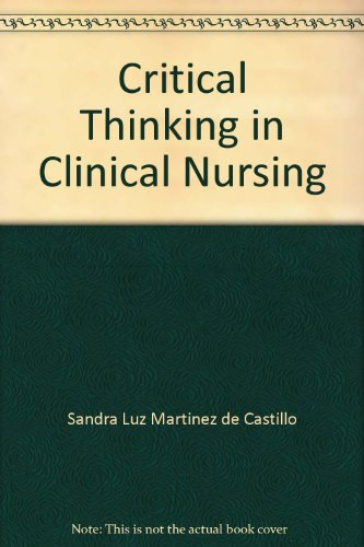 9780721676494: Critical Thinking in Clinical Nursing
