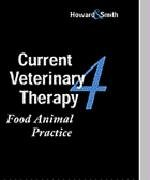 9780721676548: Current Veterinary Therapy: Food Animal Practice