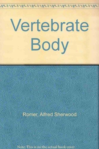 9780721676685: Vertebrate Body