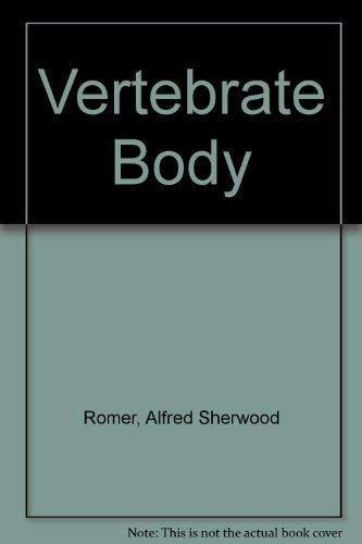 9780721676814: Vertebrate Body