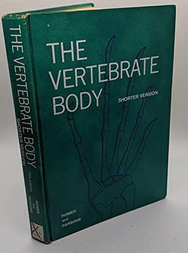 9780721676821: The vertebrate body: Shorter version