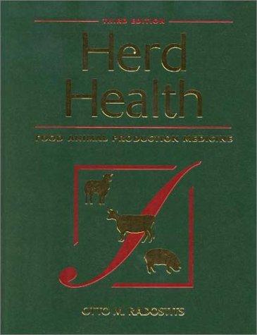 9780721676944: Herd Health: Food Animal Production Medicine