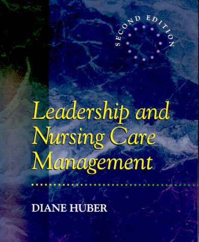 9780721676999: Leadership and Nursing Care Management, 2e