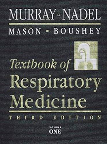 Textbook of Respiratory Medicine (Two-Volume Set): Murray MD DSc(Hon)