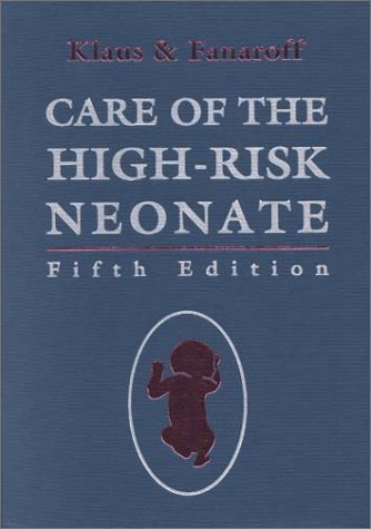 9780721677293: Care of the High-Risk Neonate, 5e (Klaus and Fanaroff's Care of the High-Risk Neonate)