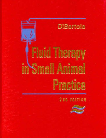 9780721677392: Fluid Therapy in Small Animal Practice